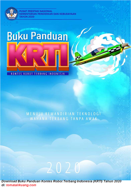 Download Buku Panduan Kontes Robot Terbang Indonesia KRTI Tahun 2020 tomatalikuang.com