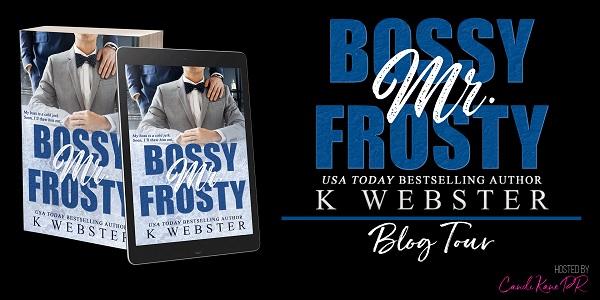 Bossy Mr. Frosty by K. Webster Blog Tour
