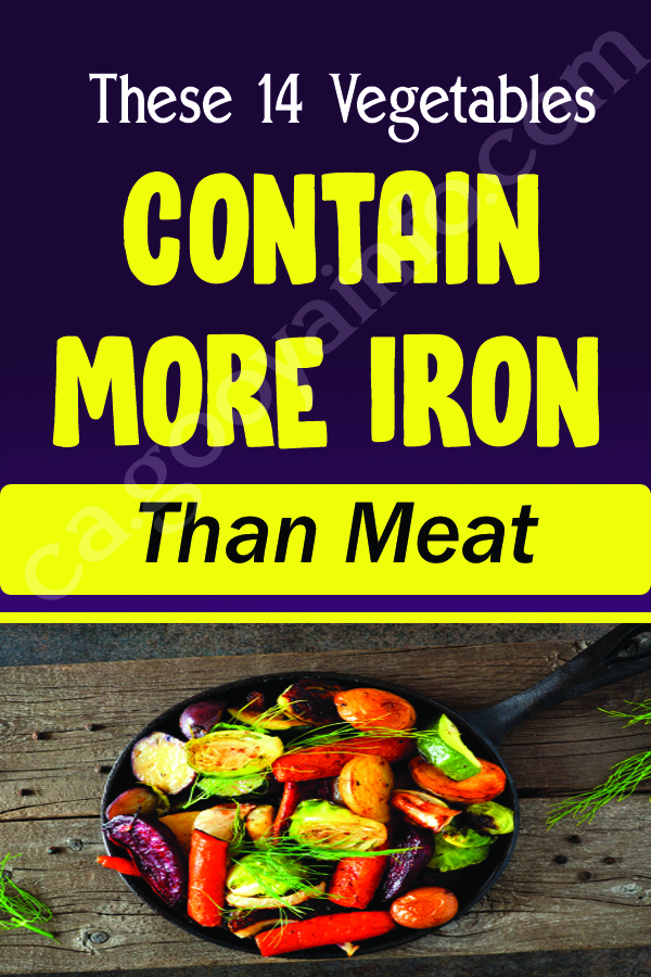 These 14 Vegetables Contain More Iron Than Meat