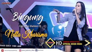 Lirik Lagu Bingung (Trimo Markeso Dj) - Nella Kharisma