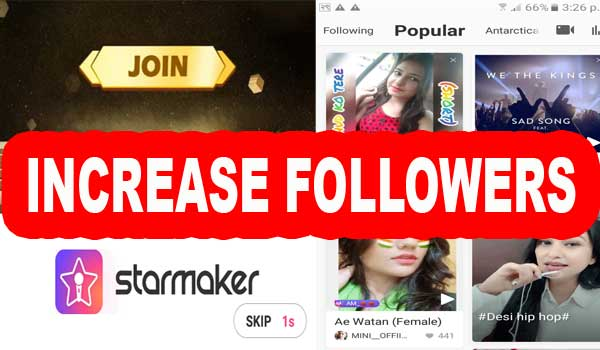 How to increase followers in starmaker
