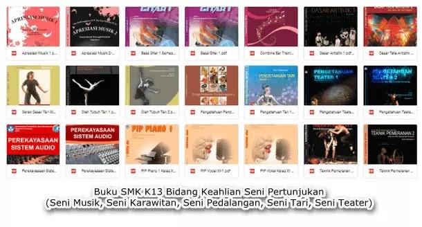 Buku SMK K13 Bidang Keahlian Seni Pertunjukan (Seni Musik, Seni Karawitan, Seni Pedalangan, Seni Tari, Seni Teater)