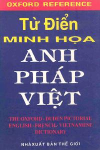 Từ Điển Minh Họa Anh - Pháp - Việt - Nhiều Tác Giả