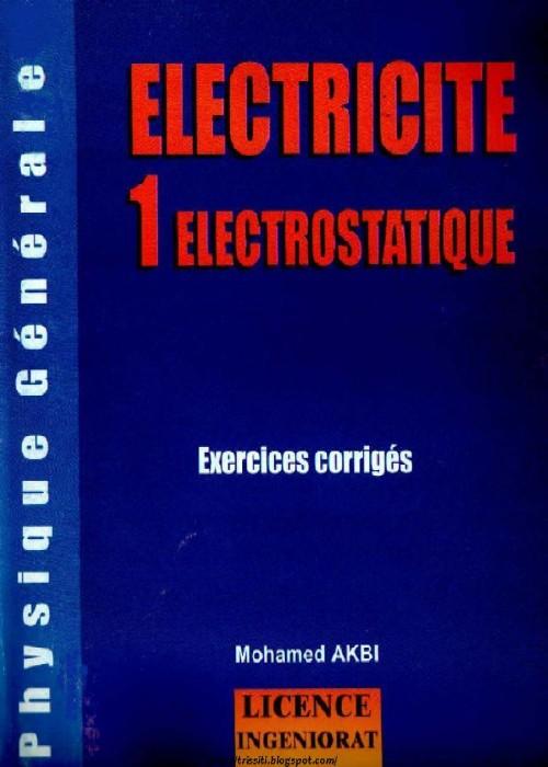Electronique et Electricite Electricite electrostatique
