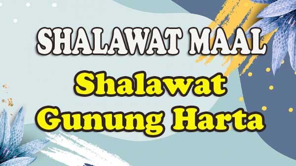 Khasiat Shalawat Mal (Gunung Harta)