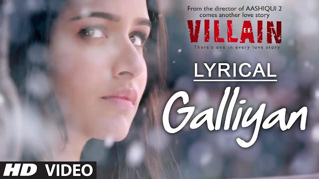 Galliyan song lyrics