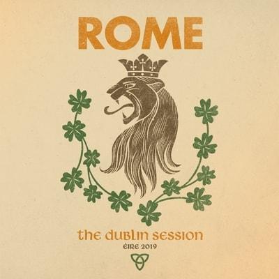 Rome - The Dublin Session (2019) - Album Download, Itunes Cover, Official Cover, Album CD Cover Art, Tracklist, 320KBPS, Zip album
