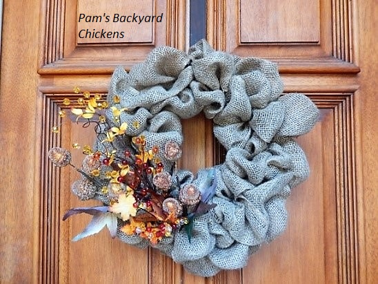 Pam\'s Backyard Chickens: How to Make a Burlap Wreath