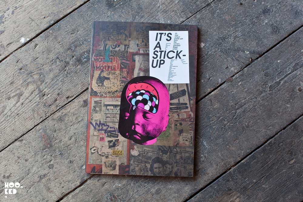 A street art book featuring paste-up street artists titled It's a Stick-Up.