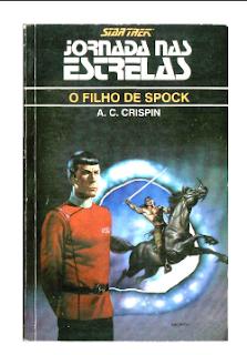 A. C. Crispin pdf - JORNADA NAS ESTRELAS - SAGA PASSADO II - O FILHO DE SPOCK -