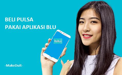 Cara Beli Pulsa dan Kuota Pakai Aplikasi Blu