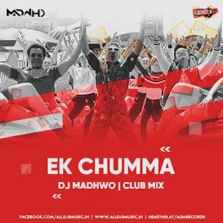 Ek Chumma (Club Mix) - DJ Madwho [NewDjsWorld.Com]