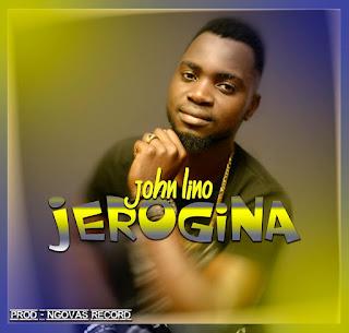 John Lino - Jerogina (Prod. by  Ngovas Record) ( 2019 ) [DOWNLOAD]