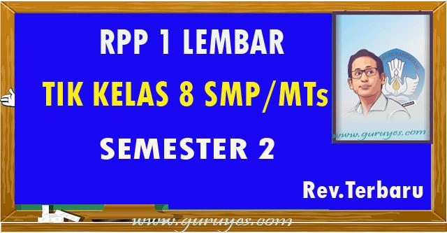RPP 1 lembar TIK SMP Kelas 8 Revisi 2020 Semester 2