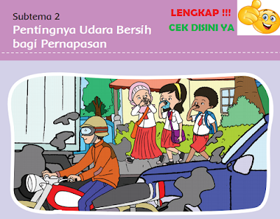 Kunci Jawaban kelas 5 tema 2 Subtema 2 Pentingnya Udara Bersih bagi Pernapasan www.simplenews.me