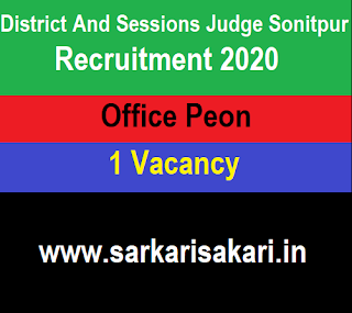 District And Sessions Judge Sonitpur Recruitment 2020 - Apply For Office Peon Post