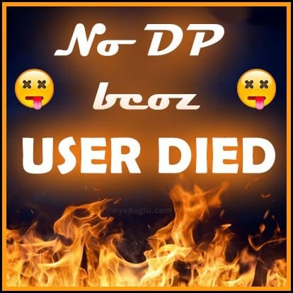no dp bcoz user died