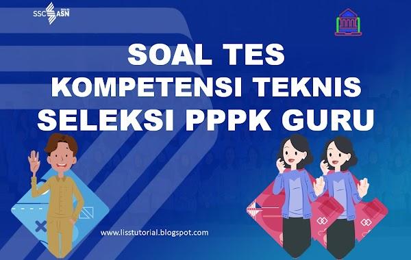 Soal Dan Jawaban Kompetensi Teknis Seleksi PPPK Guru