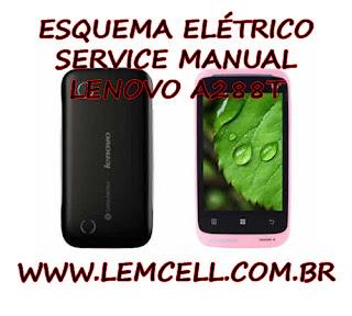 Esquema Elétrico Smartphone Celular Lenovo A288T Manual de Serviço Service Manual schematic Diagram Cell Phone Smartphone Lenovo A288T
