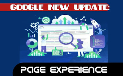 Google New SEO Update 2021: What is Page Experience in Webmaster Tools?