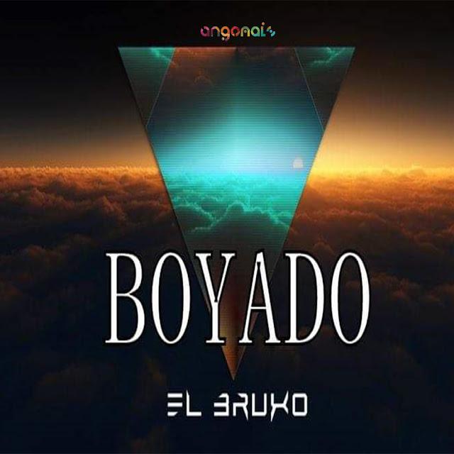 El Bruxo - Boyado (Original Mix)