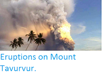 https://sciencythoughts.blogspot.com/2014/08/eruptions-on-mount-tavurvur.html
