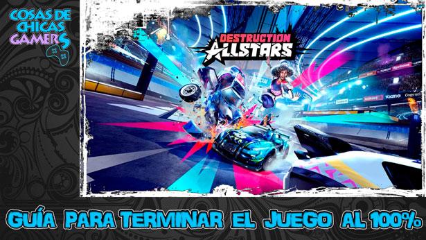 Guía para conseguir el platino de Destruction AllStars