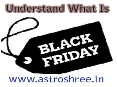 black friday importance by astrologer