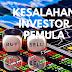 5 Kesalahan Investor Pemula yang Sering Diabaikan
