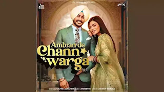 Checkout New song Ambran de chann varga lyrics penned by Sunny Khalra & sung by Rajvir Jawanda