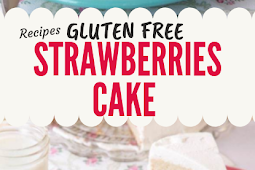 Gluten free Cake Recipe with Strawberries and Whipped Cream #glutenfree