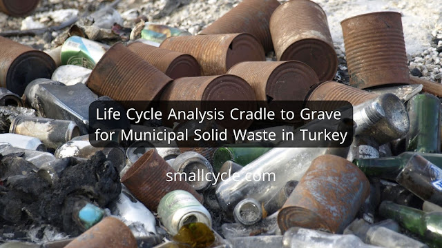 Life Cycle Analysis Cradle to Grave