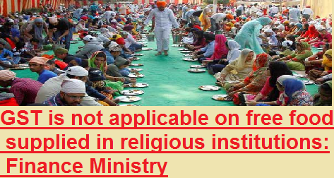 gst-not-on-food-supplied-by-religious-institutions-paramnews-clarifies-finance-ministry