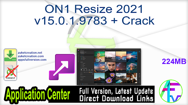 ON1 Resize 2021 v15.0.1.9783 + Crack
