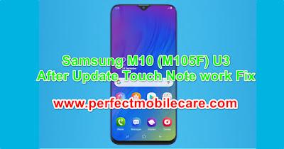 Samsung M10 (SM-M105F) U3 Touch Fix Firmware/Flash File Free Download