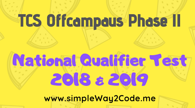 TCS Offcampus Phase II for 2018 & 2019