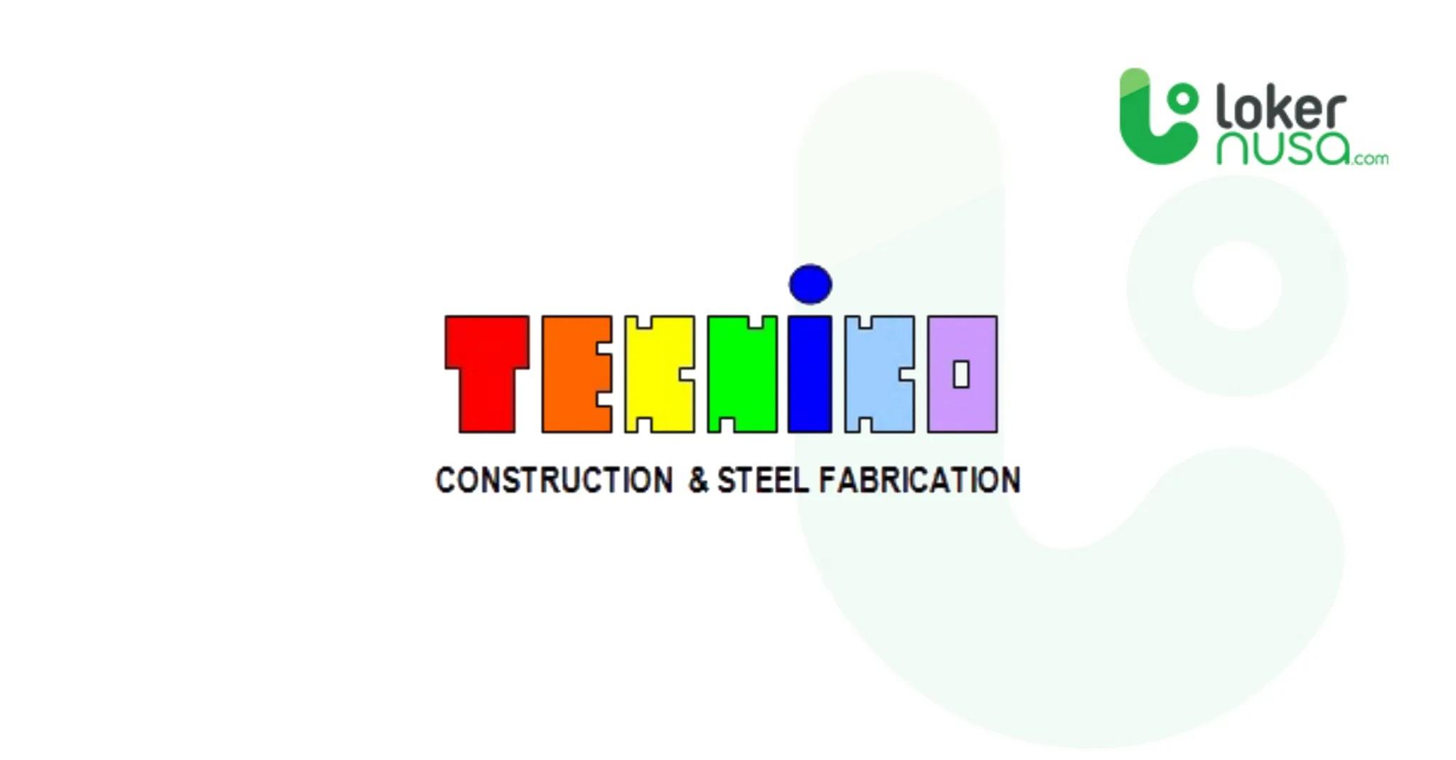 Lowongan kerja terbaru kali ini berasal dari perusahaan PT. Tekniko Indonesia.