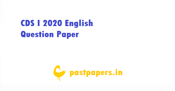 CDS I 2020 English Question Paper