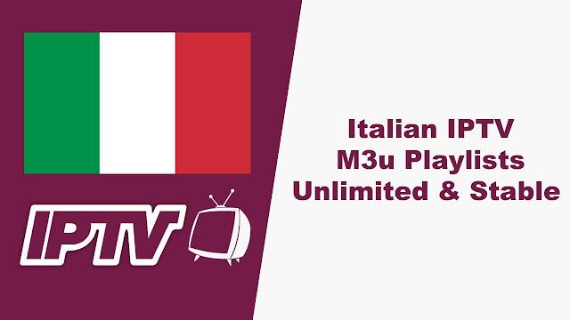 IPTV ITALY M3U FREE Unlimited Free IPTV Italy 2020