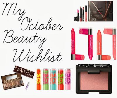 October Beauty Wishlist