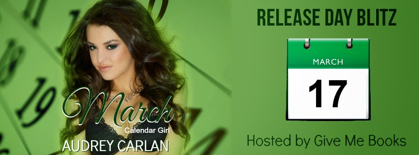 March (Calendar Girl book #3) by Audrey Carlan + GIVEAWAY -