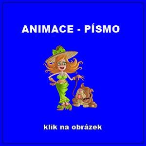 ANIMACE - PÍSMO