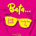 Bata - Seneta Ft Country Boy and Foby Official Mp3 Audio