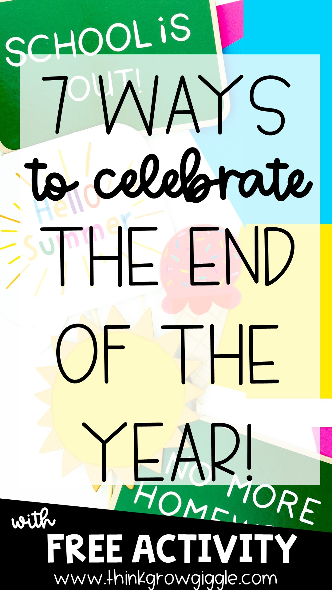 7 Ways to Celebrate the End of the Year