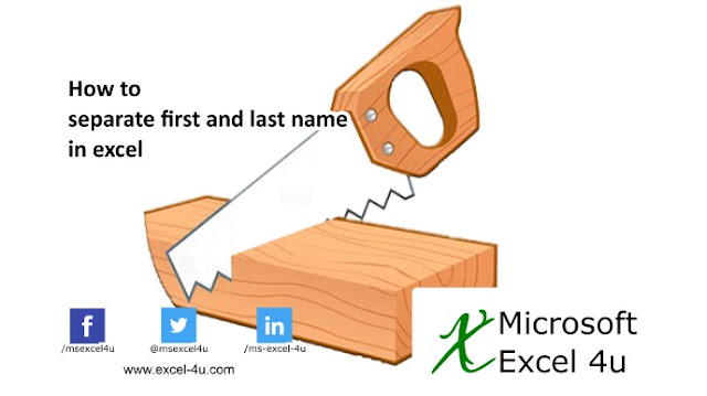 How to separate first and last name in excel