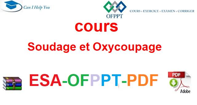 Soudage et Oxycoupage à l'arc électrique  Électromécanique des Systèmes Automatisées-ESA-OFPPT-PDF