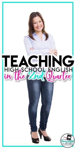 Teaching High School English in the Second Quarter