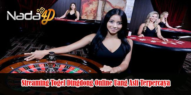 Streaming Togel Dingdong Online Uang Asli Terpercaya