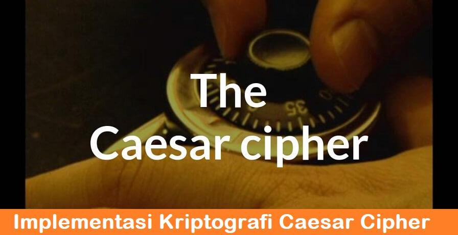 Implementasi Kriptografi Caesar Cipher Menggunakan PHP