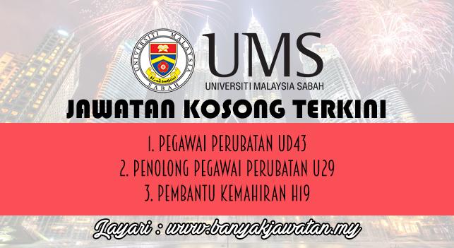 Jawatan Kosong Terkini 2016 di Universiti Malaysia Sabah (UMS)